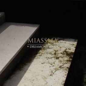 Miassma - Dreamcatcher