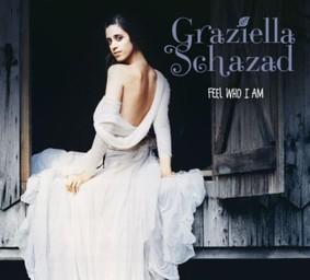 Schazad Graziella - Feel Who I Am
