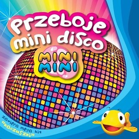 Various Artists - Mini Mini - Przeboje Mini Disco
