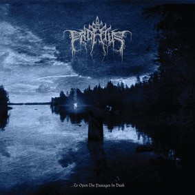 Profetus - ...to Open The Passages In Dusk