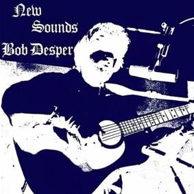 Bob Desper - New Sounds