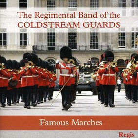 Regimental Band of the Coldstream Guards - Famous Marches