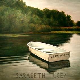Sarabeth Tucek - Get Well Soon