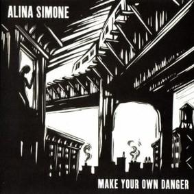 Alina Simone - Make Your Own Danger