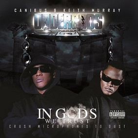 Canibus - Undergods: In Gods We Trust - Crush Microphones To Dust