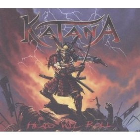 Katana - Heads Will Roll