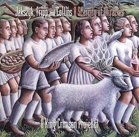 A King Crimson Projekct - A Scarcity Of Miracles