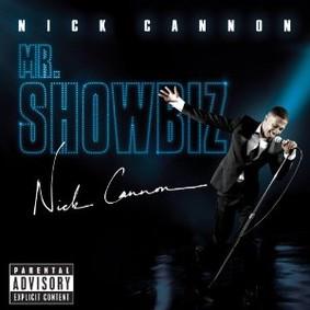 Nick Cannon - Mr. Showbiz