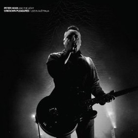 Peter Hook and the Light - Unknown Pleasures: Live in Oz