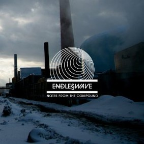 Endless Wave - Notes from the Compound