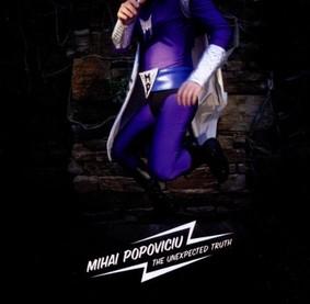 Mihai Popoviciu - The Unexpected Truth
