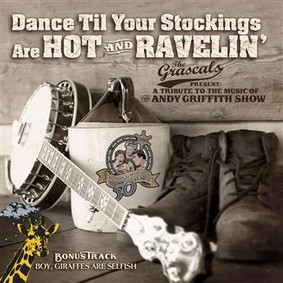 The Grascals - Dance Til Your Stockings Are Hot & Ravel