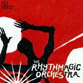 The Rhythmagic Orchestra - The Rhythmagic Orchestra