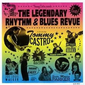 Tommy Castro - Presents the Legendary Rhythm & Blues Review
