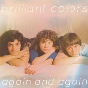 Brilliant Colors - Again and Again