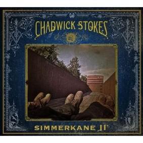 Chadwick Stokes - Simmerkane II