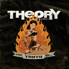 Theory of a Deadman - The Truth Is...