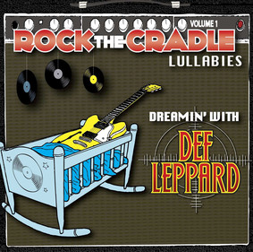 Rock The Cradle - Dreamin' With Def Leppard