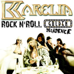Karelia - Golden Decadence
