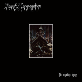 Mournful Congregation - Unspoken Hymns