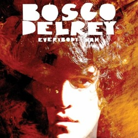 Bosco Delrey - Everybody Wah