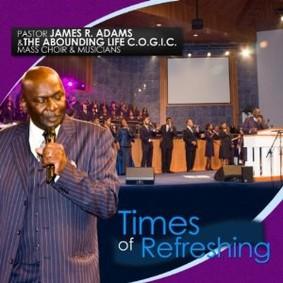 James R. Adams - Times of Refreshing