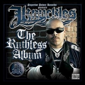 Jknuckles - The Ruthless Album