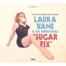 Laura Vane & the Vipertones - Sugar Fix