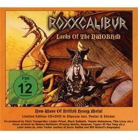 Roxxcalibur - Lords Of The NWOBHM