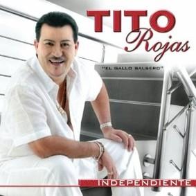Tito Rojas - Independiente