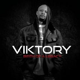 Viktory - Birth of a Legacy, Vol. 1