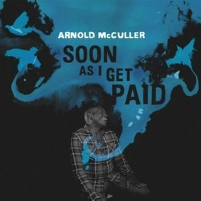 Arnold McCuller - Soon As I Get Paid
