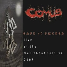 Comus - East of Sweden: Live at the Melloboat Festival 2008