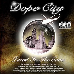 Dope City - Purest in the Game