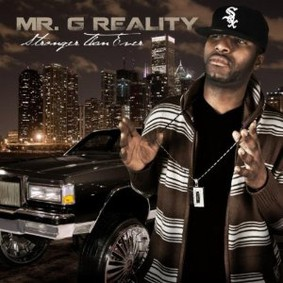 Mr. G Reality - Stronger Than Ever