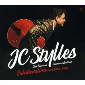 JC Stylles - Exhilaration & Other States