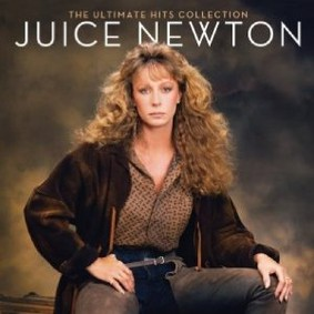 Juice Newton - The Ultimate Hits 1980-2010