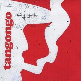 Mate Y Cigarrillos - Tangongo