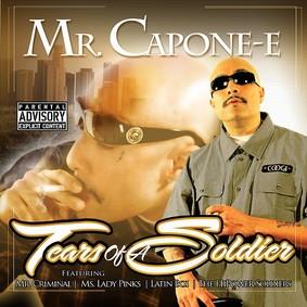 Mr. Capone-E - Tears of a Soldier