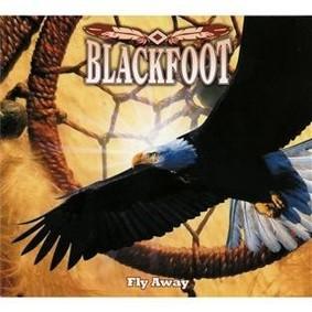Blackfoot - Fly Away