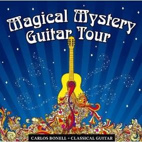 Carlos Bonell - Magical Mystery Guitar Tour