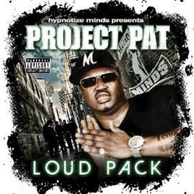 Project Pat - Loud Pack