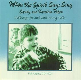 Sandy Paton - When the Spirit Says Sing