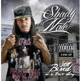 Shady Nate - Still Based on a True Story