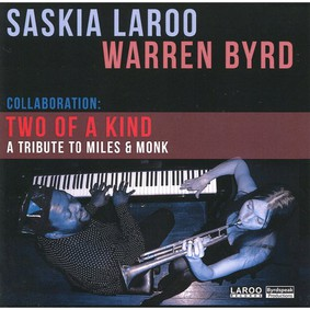 Warren Byrd - Two Of A Kind: A Tribute To Miles & Monk