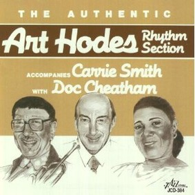 Art Hodes - Accompanies Carrie Smith With Doc Cheatham