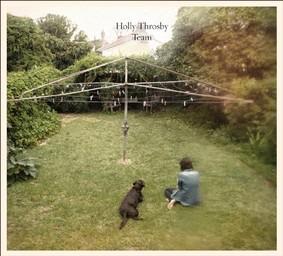 Holly Throsby - Team