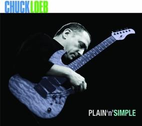 Chuck Loeb - Plain N Simple