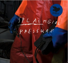 Splashgirl - Pressure