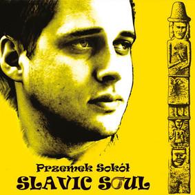 Przemek Sokół - Slavic Soul